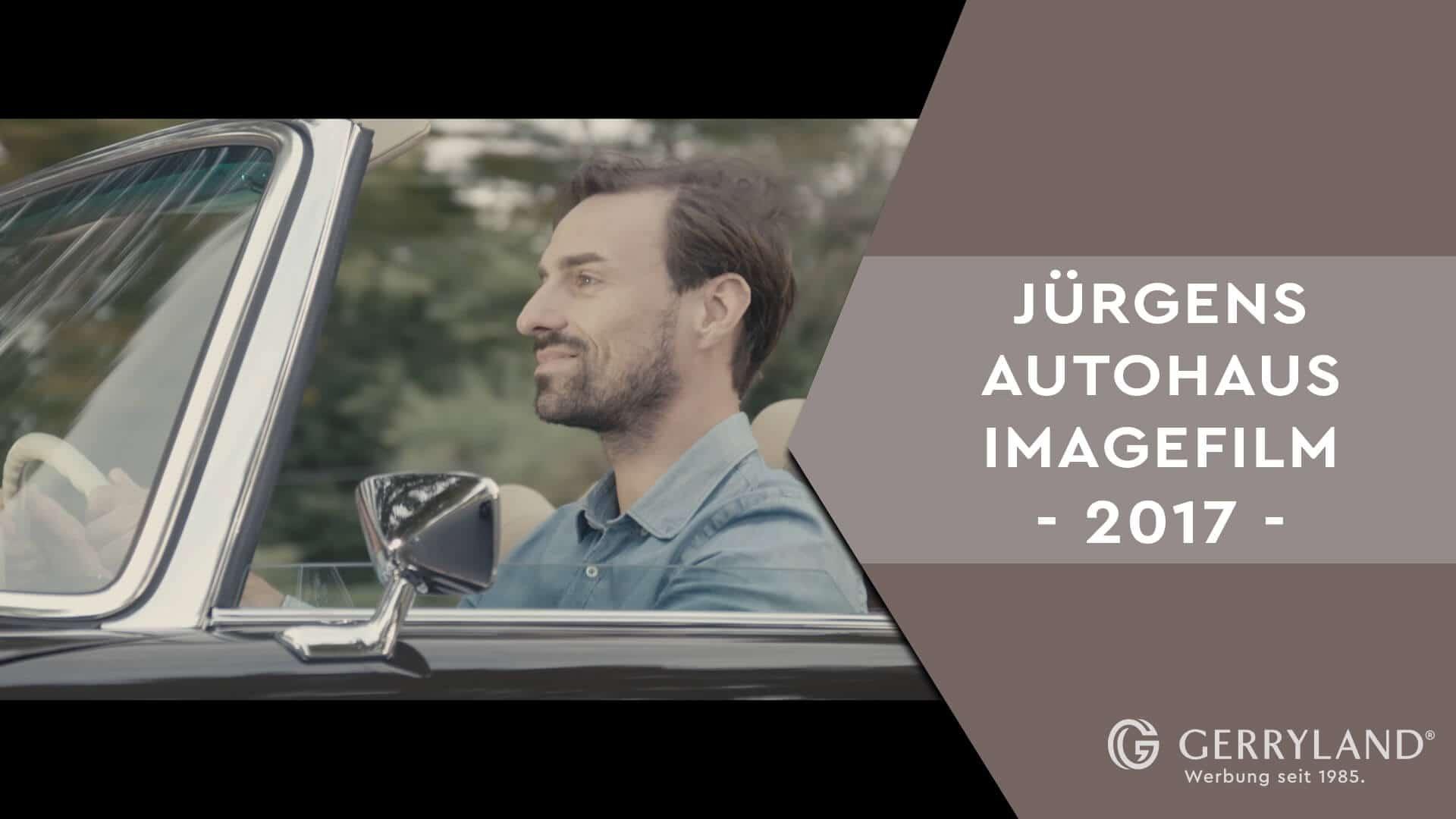 Gerryland-Youtube-Neukonzipierung-Jürgens-Autohaus-Imagefilm_Thumb
